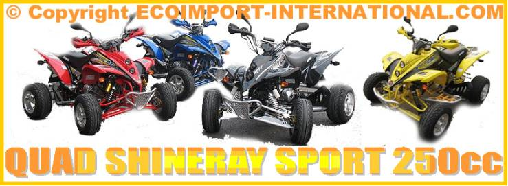 XY 250 STIXE QUAD SHINERAY sport homologue route 250cc